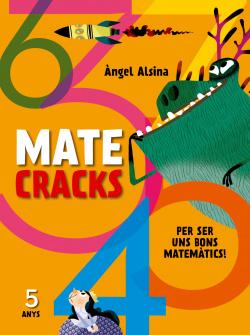 Mate cracks (5 anys)