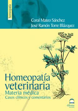 Homeopatía veterinaria. Casos clínicos y comentados