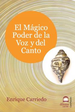 El mágico poder de la voz y del canto