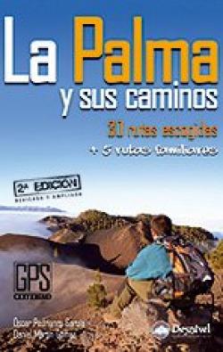 La Palma y sus caminos : 30 rutas escogidas