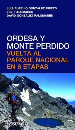 ORDESA Y MONTE PERDIDO.VUELTA PARQUE NACIONAL EN 6 ETAPAS