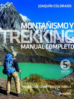 MONTAÑISMO Y TREKKING. MANUAL COMPLETO