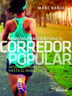 MANUAL PRACTICO PARA EL CORREDOR POPULAR