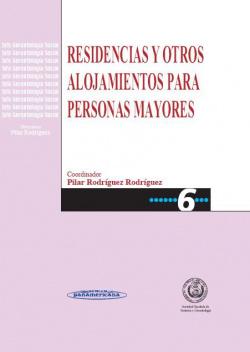 RESIDENCIA Y OTROS ALOJAMIENTOS PARA PERSONAS MAYORES