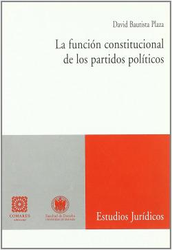 La función constitucional de los partidos políticos