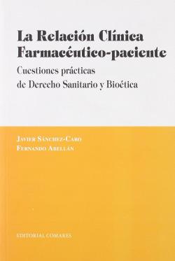 La relacion clinica farmaceutico-paciente.