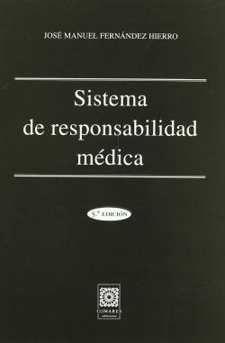 Sistema de responsabilidad médica