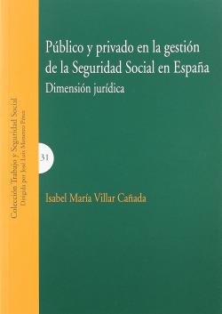 Público y privado en la gestión de la seguridad social en España