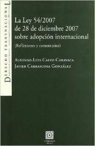 La ley 54/2007 de 28 de diciembre 2007 sobre adopcion internacional