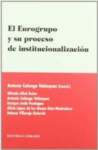 El Eurogrupo y su proceso de institucionalización