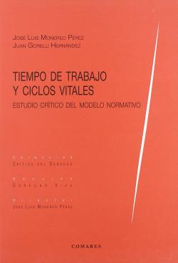 Tiempo de trabajo y ciclos vitales. estudio critico del modelo normativo