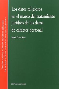 Los datos religiosos en el marco del tratamiento juridico de los datos de caract
