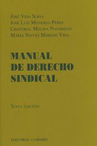 MANUAL DERECHO SINDICAL.(6A.ED).(MANUALES)