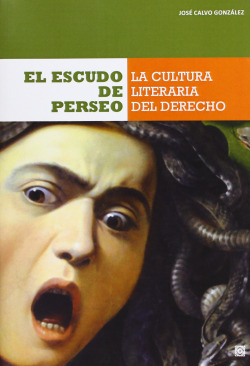 Escudo de Perseo:cultura literária del derecho