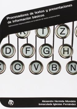 Procesadores de textos y presentaciones información básicos