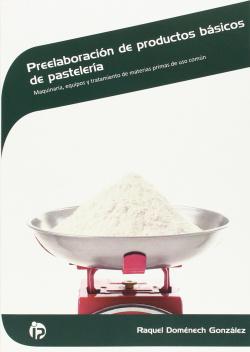 PREELABORACION DE PRODUCTOS BASICOS DE PASTELERIA