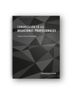 COMUNICACIÓN EN LAS RELACIONES PROFESIONALES