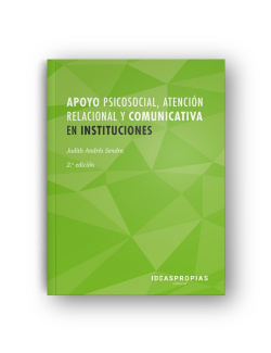 APOYO PSICOSOCIAL, ATENCIÓN RELACIONAL Y COMUNICATIVA EN INSTITUCIONES
