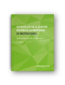 CUADERNO DE EJERCICIOS DE INTERVENCIÓN HIGIÈNICO-ALIMENTARIA EN INSTITUCIONES