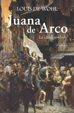 Juana de Arco: la chica soldado