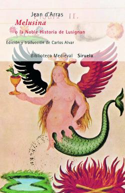 Melusina o la noble historia de lusignan