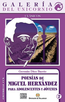 Poesías de Miguel Hernández para adolescentes y jóvenes