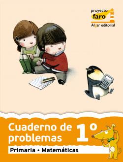 ANT/(11).CUAD.PROBLEMAS 1º.PRIMARIA.(PROYECTO FARO)/MATEMAT