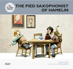 THE PIED SAXOPHONIST OF HAMELIN