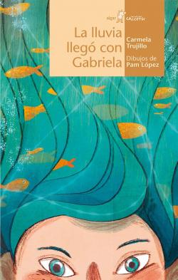 La lluvia llegó con Gabriela