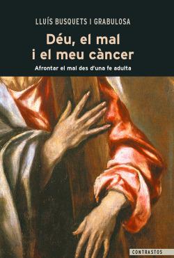 Déu, el mal i el meu càncer