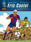 Eric Castel 4, De cara a gol!