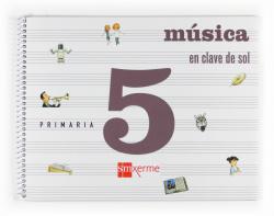 ANT/(G).(09).MUSICA 5º.PRIM.-EN CLAVE DE SOL-*EN GALEGO*