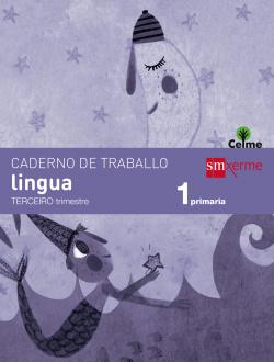 (G).(14).CADERNO LINGUA 3 (1º.PRIM) (CELME)