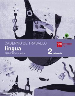 (G).(15).CADERNO LINGUA 1 (2º PRIMARIA) (CELME)