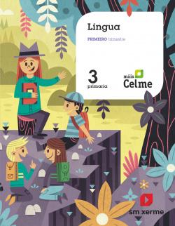 Lingua. 3 Primaria. Máis Celme