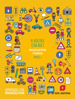 A voltas coa bici. Educación viaria (Nivel I). Aprendo con proxectos