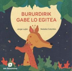 BURURDIRIK GABE LO EGITEA (EUSKERA)