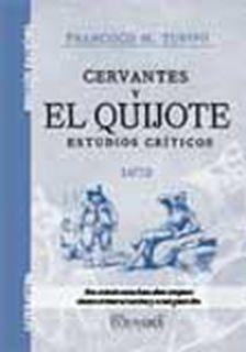 Cervantes y el Quijote estudios críticos 1872