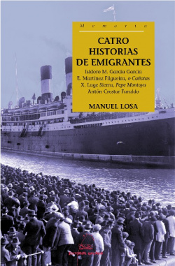 Catro historias de emigrantes