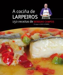 A cociña de Larpeiros. 150 receitas