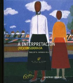 A interpretación (re)considerada