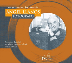Ángel Llanos, fotógrafo