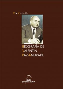 Biografía de Valentín Paz-Andrade