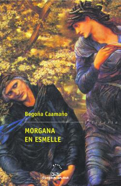 Morgana en Esmelle
