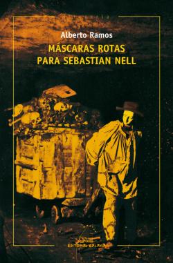 Máscaras rotas para Sebastian Nell