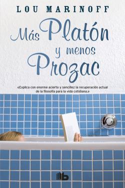 Mas Platón y menos Prozac