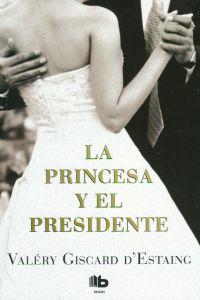 La princesa y el presidente