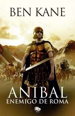 Anibal. Enemigo de Roma (vol.1)