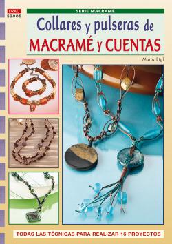 Serie macrame nº 5. collares y pulseras de macrame y cuentas