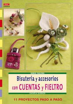 Serie fieltro nº 5. bisuteria y accesorios con cuentas y fieltro